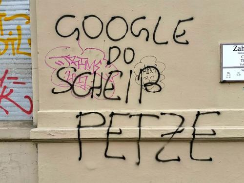 """""""Google du scheiß Petze"""""""